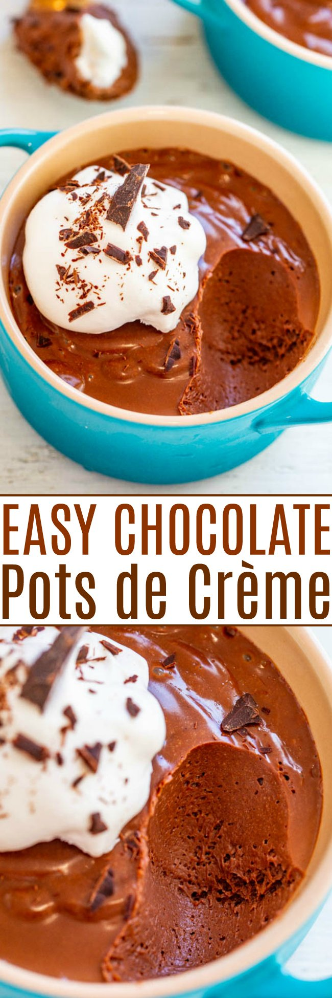 Easy Chocolate Pots de Crème - No-bake, no-cook, and made in a blender in 5 minutes!! The PERFECT dessert! Rich, decadent, a chocolate lover's dream, perfect for special occasions, and guaranteed to impress!!
