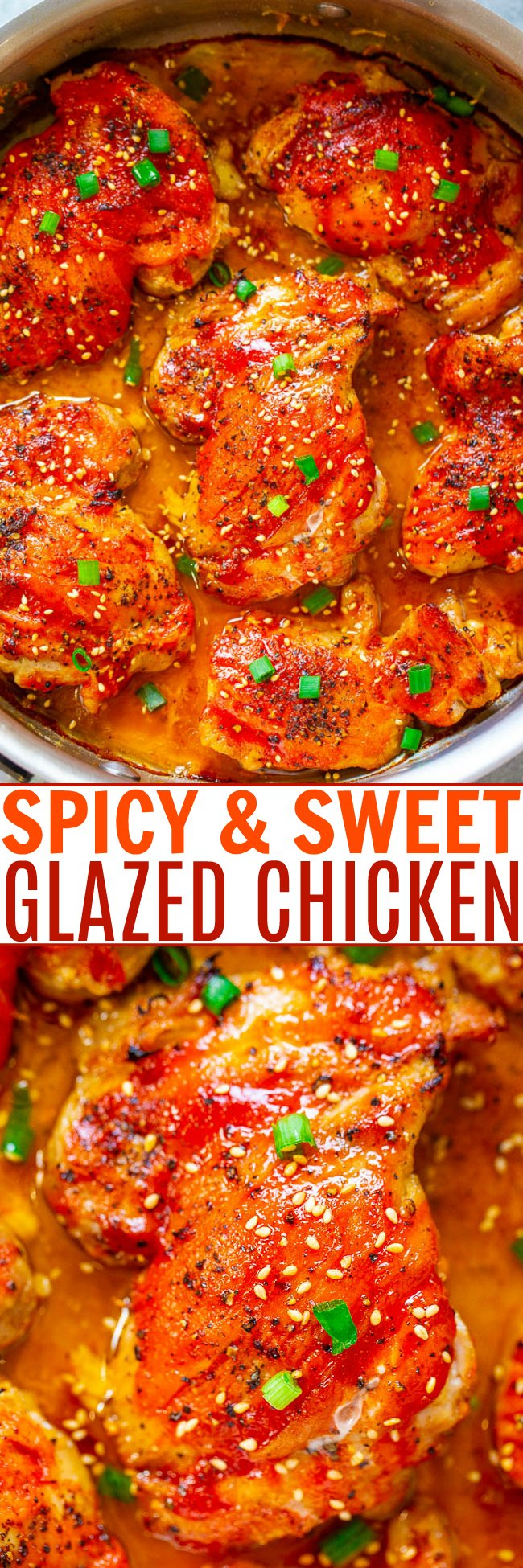Easy Spicy-And-Sweet Glazed Chicken - Perfectly spicy with just the right amount of sweetness in this EASY, super flavorful recipe that leave you wanting more!! Crispy skin on the outside, juicy and tender inside, and so GOOD!!