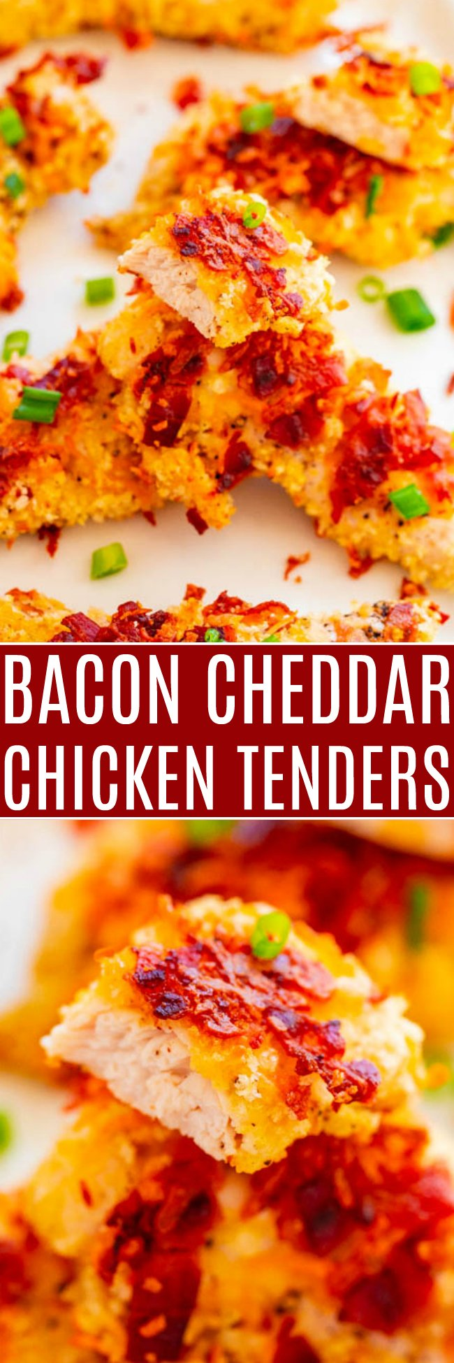 Baked Bacon Cheddar Chicken Tenders - Fast, EASY, perfectly CRISPY on the outside, and juicy on the inside!! Don't bother frying chicken when you can bake it! The BACON and CHEDDAR coating is irresistible!!
