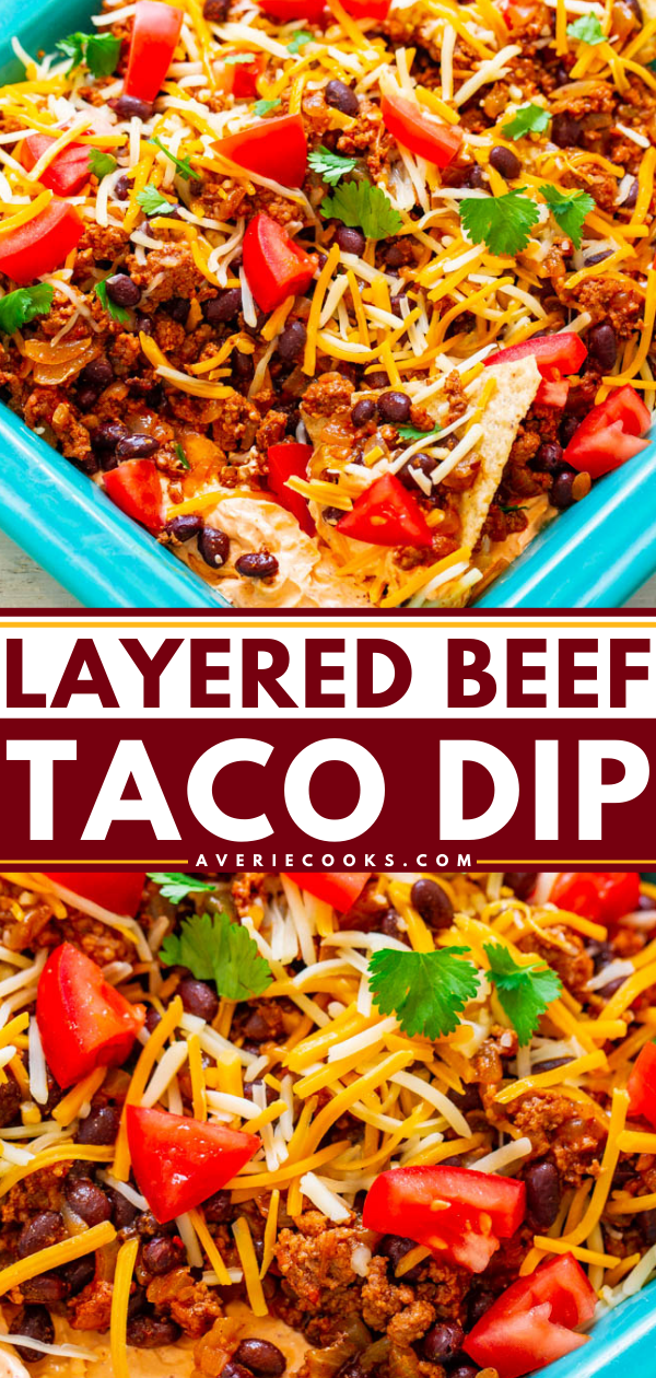 Layered Beef Taco Dip — A FAST and EASY layered dip with taco-seasoned cream cheese, sour cream, ground beef, black beans, cheese, tomatoes, and more!! Perfect for your next FIESTA and a guaranteed WINNER with everyone!!