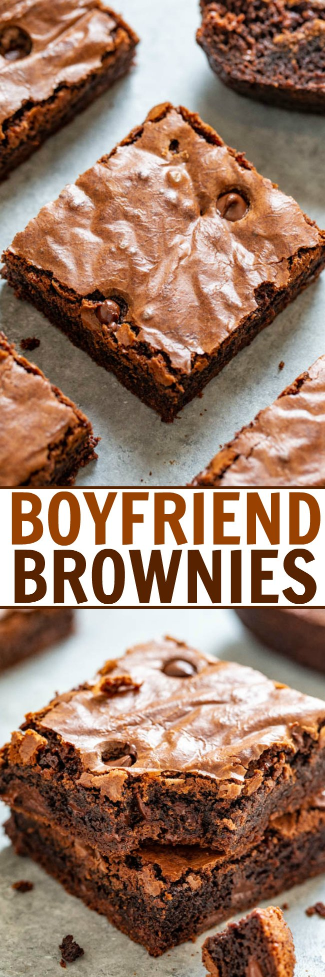 Boyfriend Brownies (Chocolate Chip Brownies) — Thick, rich, and a chocolate lover's dream!! Fudgy in the center with chewy edges and studded with chocolate chips! If you're craving chocolate, this EASY homemade brownie recipe is just what you need!!