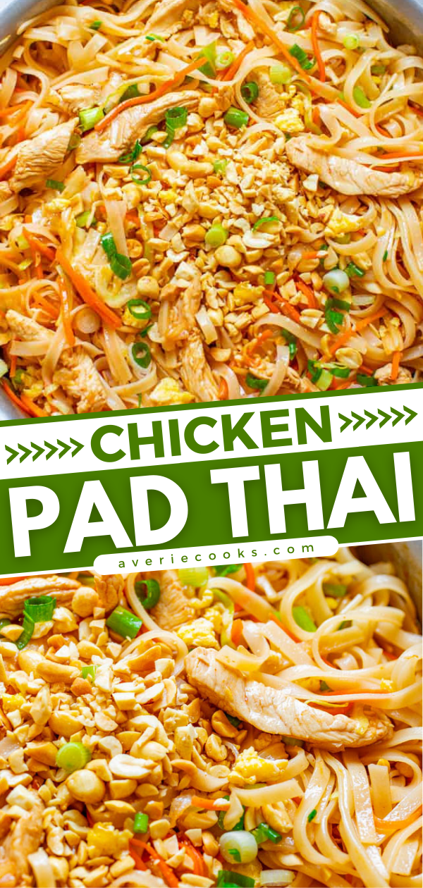 Chicken Pad Thai — EASY, ready in 20 minutes, and BETTER than takeout!! Tender rice noodles, juicy chicken, with crisp-tender carrots, cabbage, and more for an IRRESISTIBLE and AUTHENTIC chicken pad Thai!!