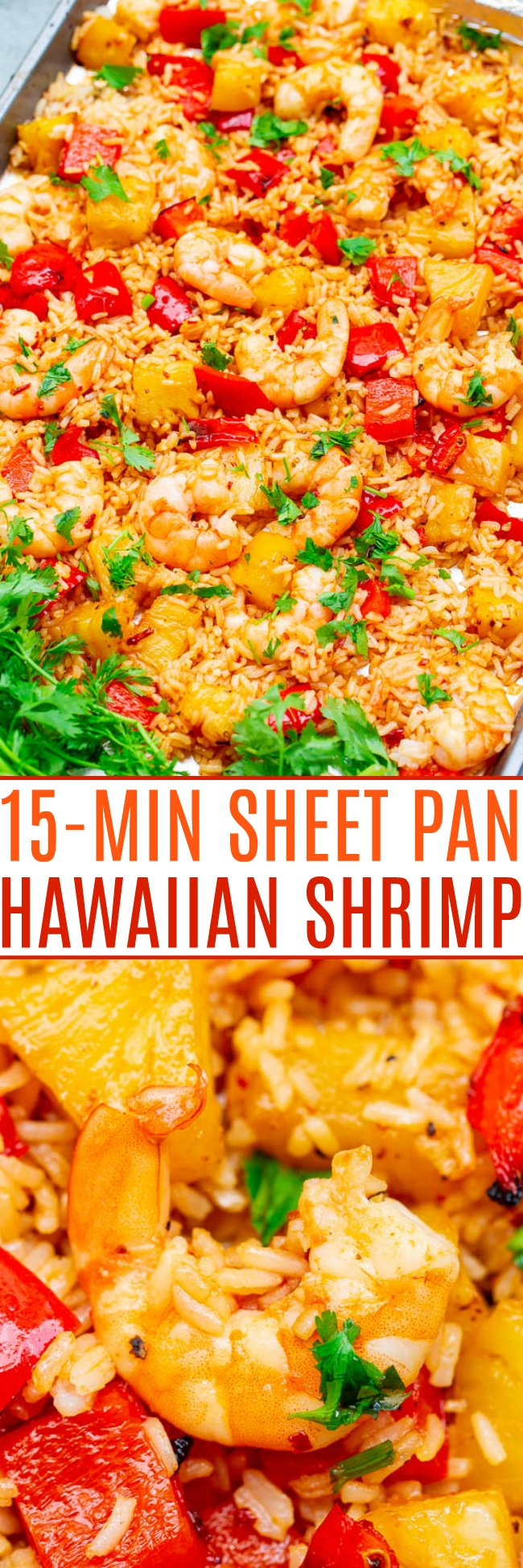 15-Minute Hawaiian Sheet Pan Shrimp — Juicy pineapple, tender shrimp, and rice with a touch of heat and tons of tropical FLAVOR!! Made on ONE sheet pan, ready so FAST, and perfect for busy weeknights!!