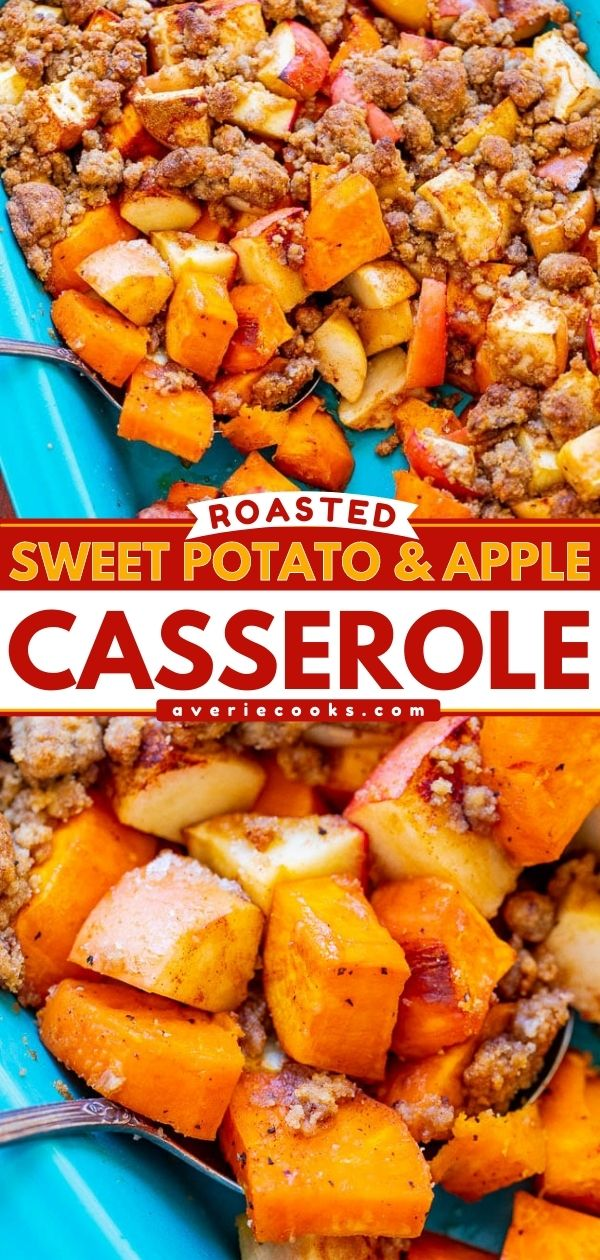 Roasted Sweet Potato and Apple Casserole — A HEALTHIER and DELICIOUS twist on sweet potato casserole!! The potatoes and apples retain some texture with the perfect amount of crumble topping! Put it on your holiday menu!!