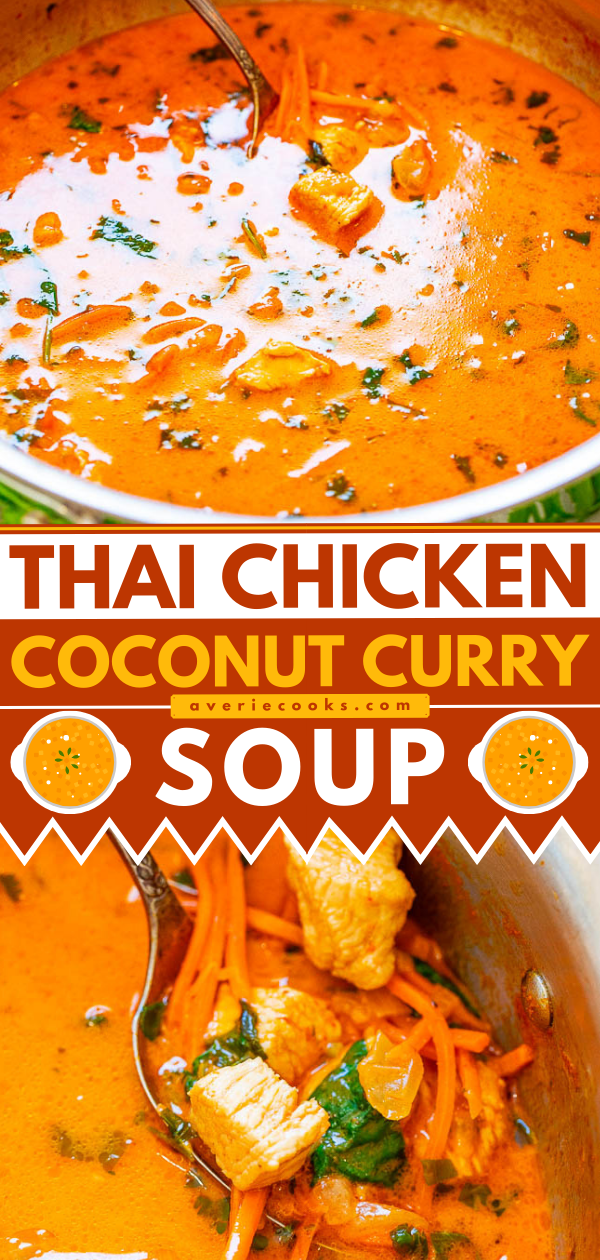 Thai Chicken Coconut Curry Soup— An EASY one-pot soup that's ready in 20 minutes and is layered with so many fabulous Thai flavors!! Tastes BETTER than from a Thai restaurant!! It's hearty yet HEALTHY comfort food that tastes AMAZING!!