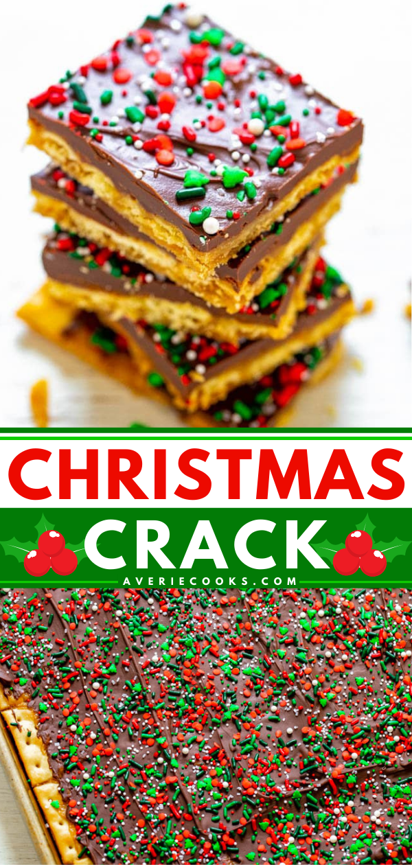 Christmas Crack— A highly addictive, salty-sweet, crunchy, EASY Christmas treat that's IRRESISTIBLE!! Great for gifts and cookie exchanges because it stays fresh and everyone LOVES IT!!