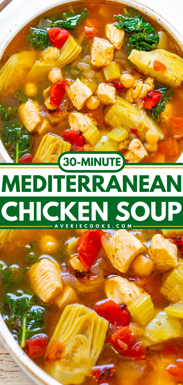 30-Minute Chicken and Vegetable Mediterranean Soup— An EASY soup that's both HEALTHY and HEARTY!! Loaded with tender chicken, vegetables, garbanzo beans, and more! Ready so fast and it's perfect for busy chilly winter weeknights!!