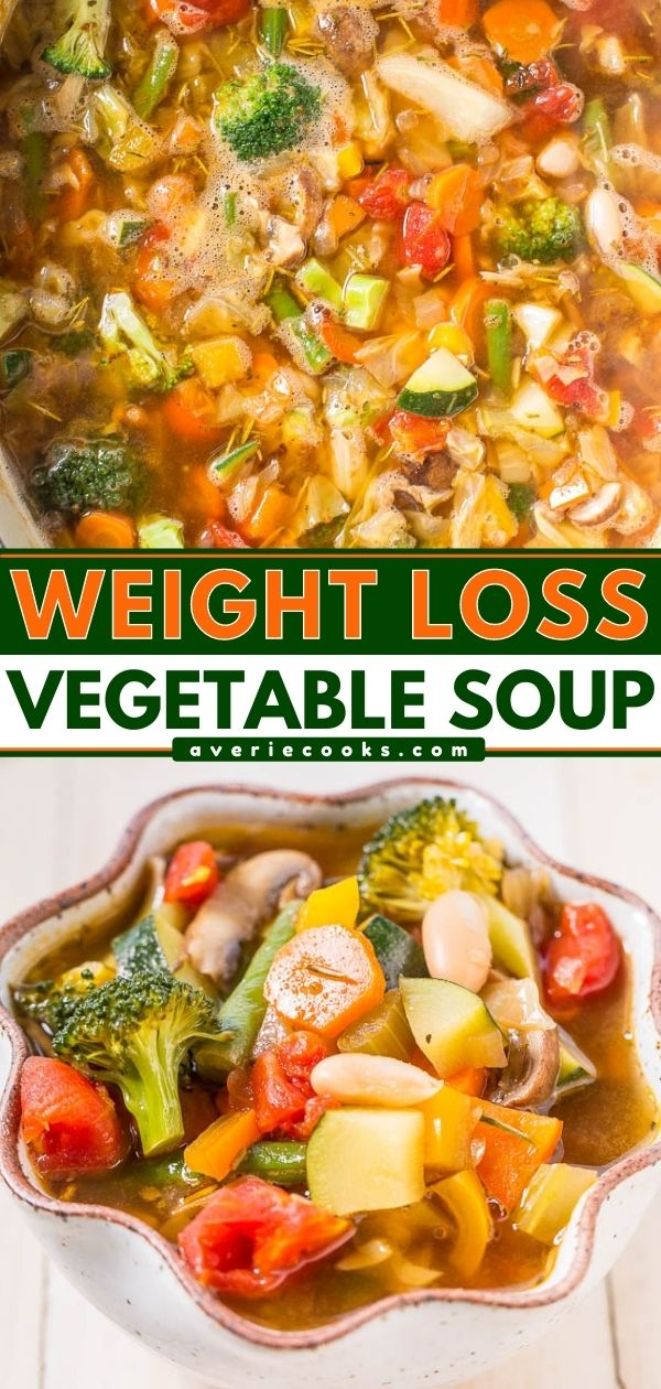 Weight Loss Vegetable Soup — Trying to shed some pounds or get healthier? Try this easy, flavorful soup that's ready in 30 minutes and loaded with veggies!! Very filling and hearty! Zero WW Smart Points!!
