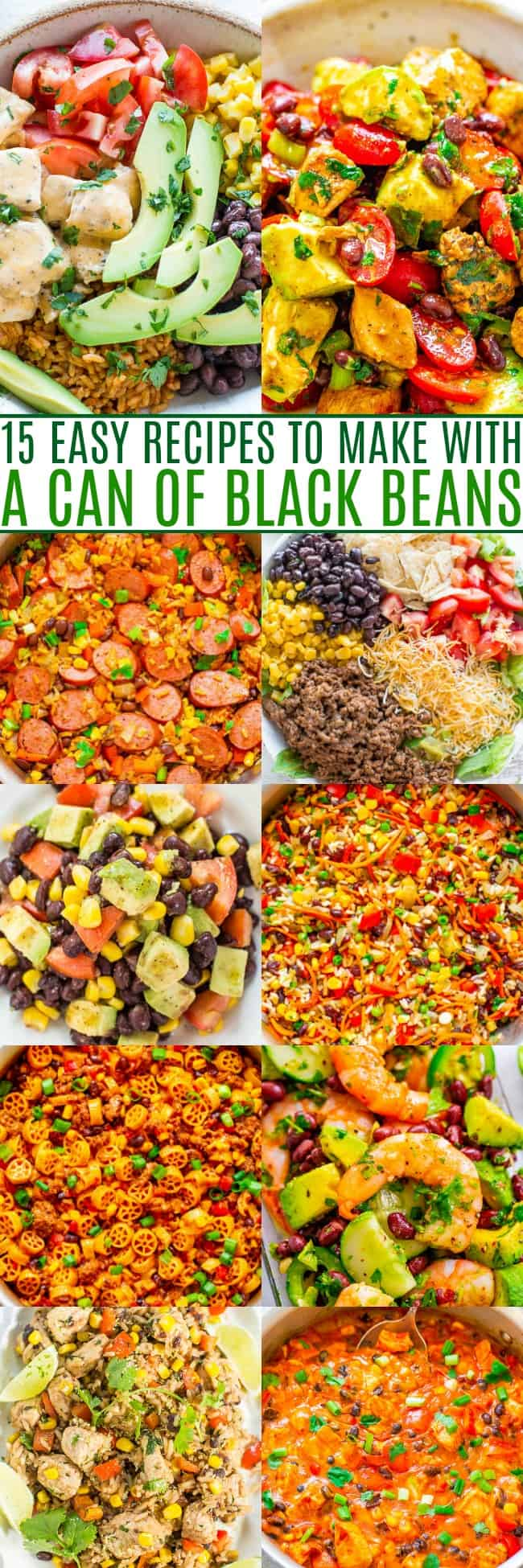 15 Easy Recipes To Make With A Can Of Black Beans - When you open your pantry and see a can of black beans, try any of these EASY recipes that are all UNDER 30-MINUTES to make!! There are chicken, beef, shrimp, sausage, vegetarian, and vegan recipes! Something for everyone and guaranteed DELICIOUS!!