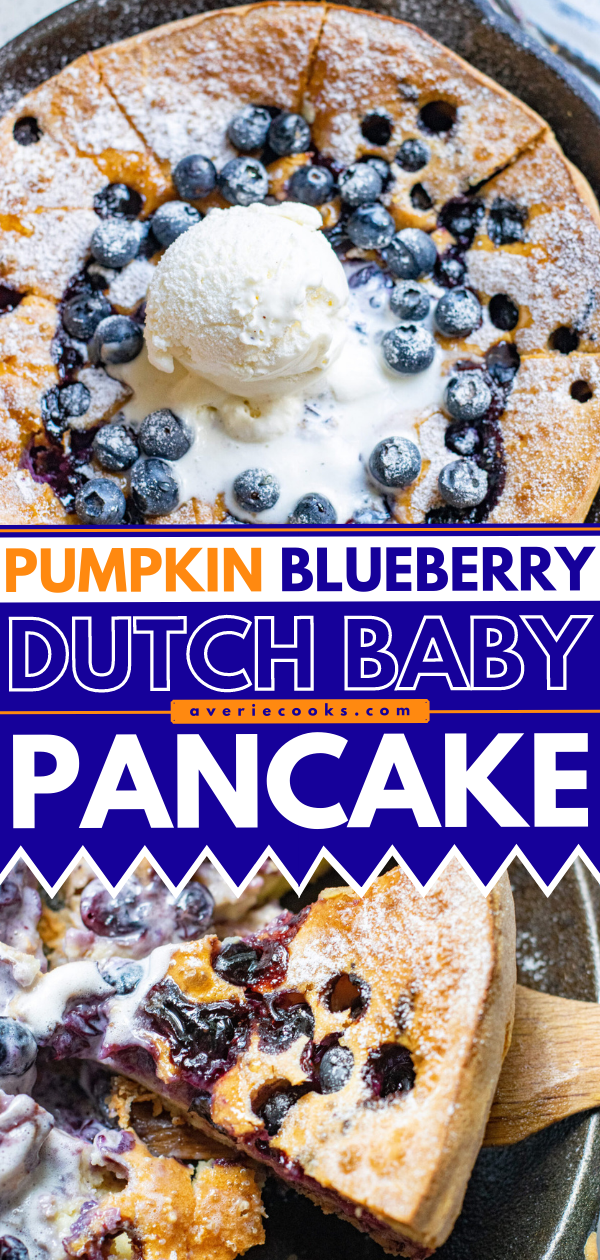 Pumpkin Blueberry Dutch Baby Pancake - One big oven-baked pancake so there's nothing to stand around waiting to flip!! The batter is made in the blender making this the EASIEST pancake ever! Gluten-free and dairy-free options provided!!
