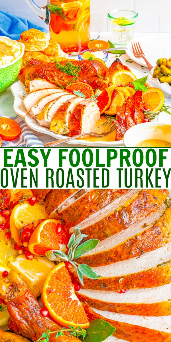 Easy Foolproof Oven Roasted Turkey — Learn how to make juicy, flavorful herb-roasted turkey that's not dry! This turkey has all the flavor that grandma's used to have, minus the hassle. No brining, no basting, and no stress! This is THE COMPREHENSIVE post to read for how to make THE BEST turkey for your Thanksgiving and Christmas holiday celebrations!