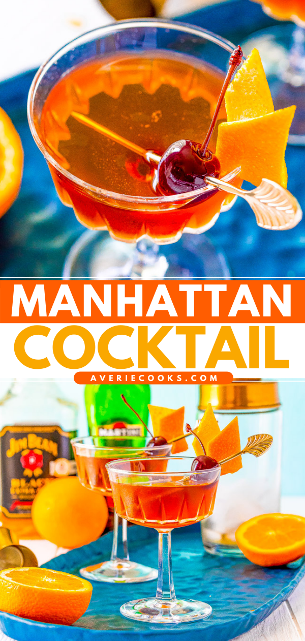 Manhattan Cocktail — This classic bourbon cocktail is made with vermouth, Angostura bitters, and orange peel for a sophisticated and easy drink everyone should know how to make!