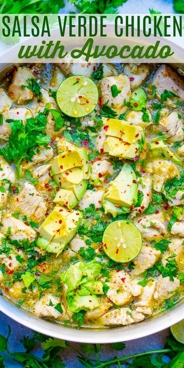 15-Minute Salsa Verde Chicken with Avocado - Fast, EASY, one skillet recipe!! Juicy chicken with salsa verde, lime juice, cilantro, and creamy avocado has so much Mexican-inspired FLAVOR the whole family will LOVE!! Perfect for busy weeknights and meal prepping!!