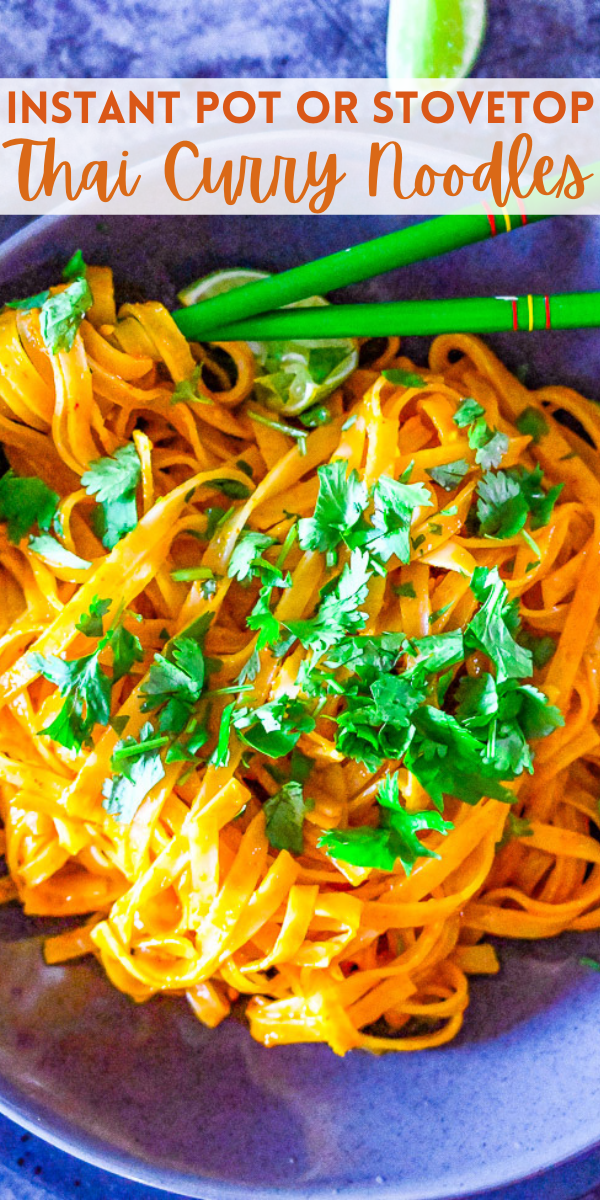 Instant Pot Thai Curry Noodles - Make these EASY Thai-inspired curry noodles in either your Instant Pot OR on the stovetop!! Either way these noodles are COMFORTING, flavorful, and ready in less than 10 MINUTES! Faster than calling for takeout! A great MEATLESS MAIN dish or hearty side!!