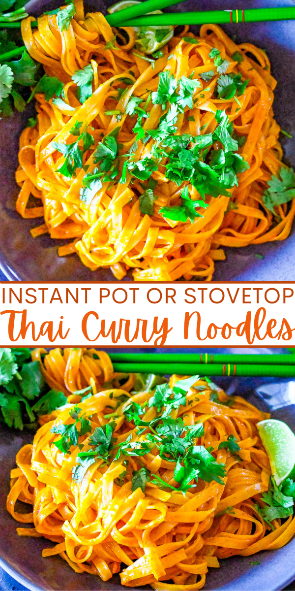 Instant Pot Thai Curry Noodles – Make these EASY Thai-inspired curry noodles in either your Instant Pot OR on the stovetop!! Either way these noodles are COMFORTING, flavorful, and ready in less than 10 MINUTES! Faster than calling for takeout!!