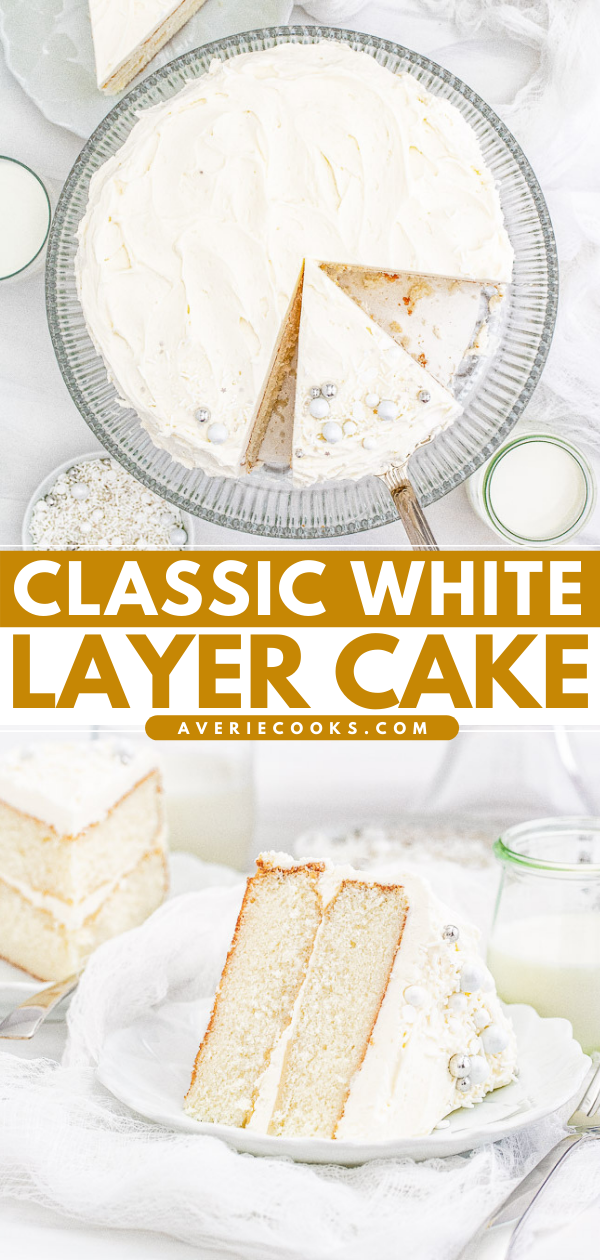 Classic White Layer Cake — A classic, white, two-layer cake recipe! The cake has a light texture that's complemented by super light and fluffy buttercream that's not too sweet. Learn how to make THE BEST white cake that's fancy enough to serve at your most special celebrations and events!