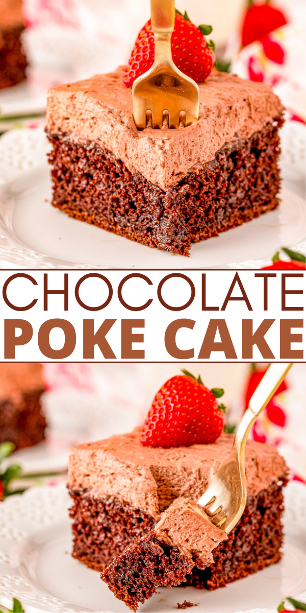 Chocolate Poke Cake - A FAST and EASY cake that's perfect for all the chocaholics! Moist and tender chocolate cake, filled with chocolate syrup, and topped with whipped chocolate frosting! A no-fuss chocolate cake that everyone will adore!