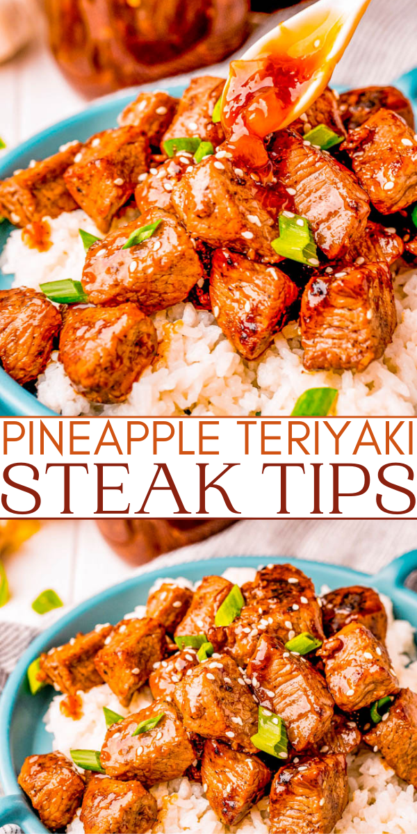 Teriyaki Steak Tips – Tri-tip steak tips are cooked to perfection and then topped with a thick and sticky homemade pineapple teriyaki sauce! A family favorite that everyone will love and is FAST and EASY to make!